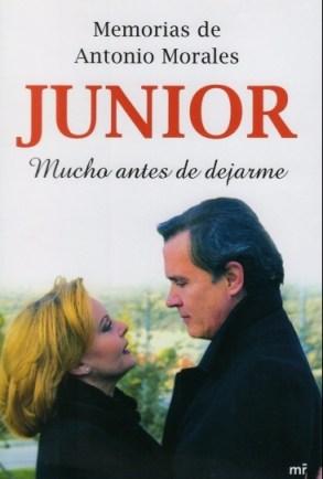 """Falleció Antonio Morales """"Junior"""" (Portada de su libro, Mucho antes de dejarme 2008)"""