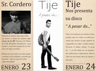 Sr. Cordero y Tije, el viernes 23 y sábado 24 de enero 2015 en Marboré Torrelodones