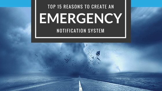 Top 15 Reasons to Set Up An Emergency Notification System