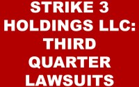STRIKE 3 HOLDINGS LLC: THIRD QUARTER LAWSUITS