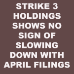Strike 3 Holdings Filings