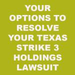 Texas Strike 3 Holdings Lawsuit