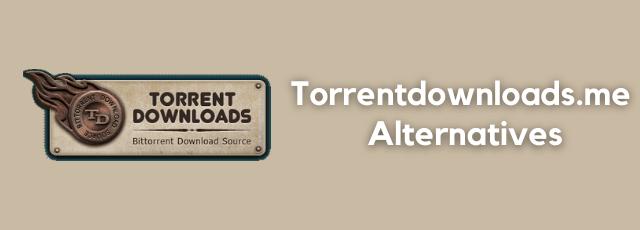 Torrentdownloads.me Alternatives