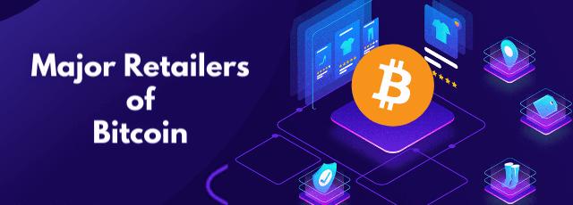 major retailers accepting bitcoin