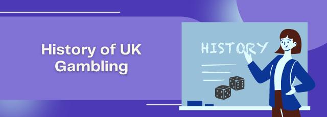 History of UK Gambling