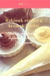 Cukrász krémek, rakjunk rendet:-)