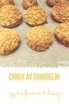 Craquelin, a choux tészta egy kis csavarral
