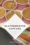 Gluténmentes cupcake készítése, kezdőknek is