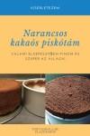 Narancsos kakaós szaftos piskóta receptem