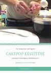 Cakepop készítése, én így csinálom trükkökkel