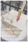 Halloween torta készítése videós segítséggel