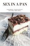 SEX IN A PAN, sütés nélküli krémes desszert
