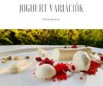 Joghurt variációk