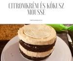 Citrom és kókusz egy tortában, könnyed töltelékek
