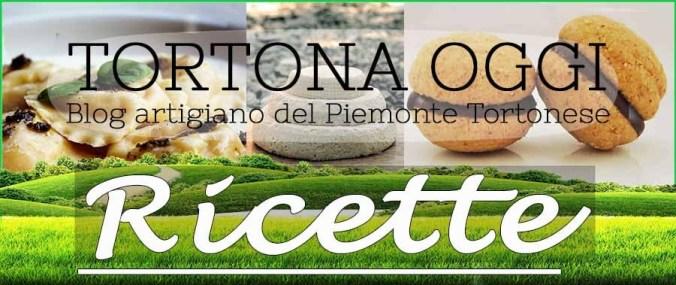 Le ricette piemontesi di Tortona Oggi