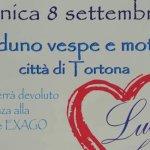 Luca nel Cuore – Ottavo Raduno Vespe e Moto città di Tortona