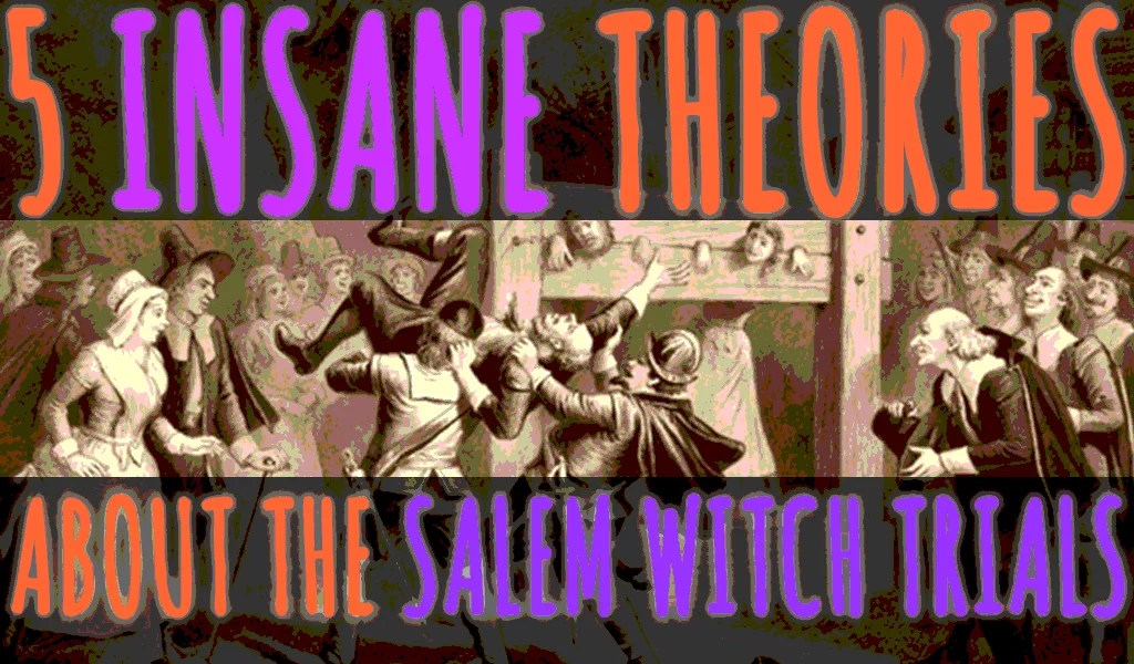 Five-Insane-Theories-About-What-Caused-The-Salem-Witch-Trials-Part-One