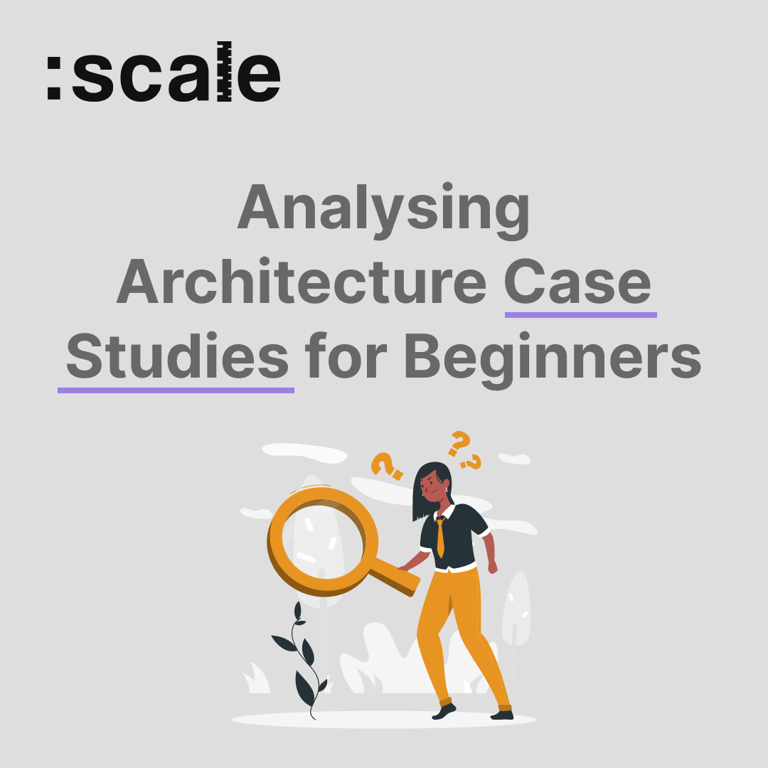 Analysing Architecture Case Studies for Beginners