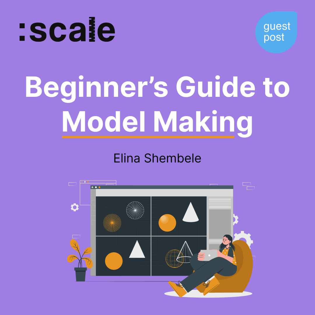 Beginner's Guide to Model Making
