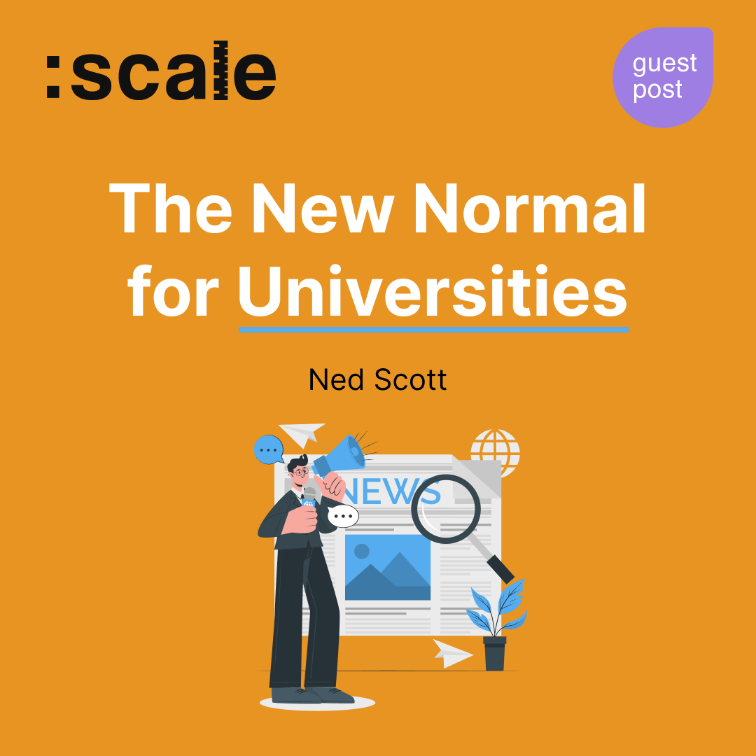 The New Normal for Universities