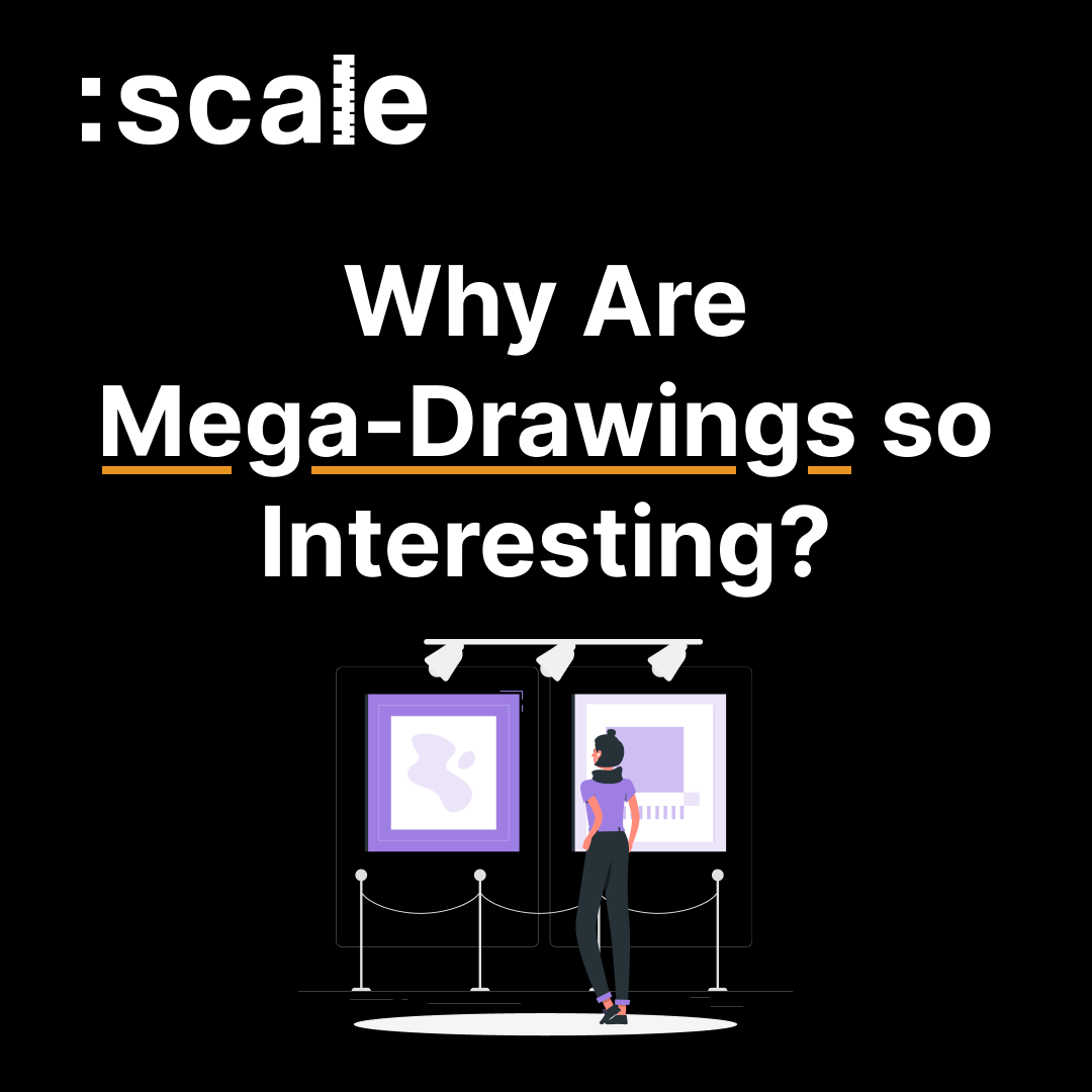 Why Are Mega-Drawings so Interesting_