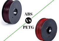 ABS vs PETG 3D Filament