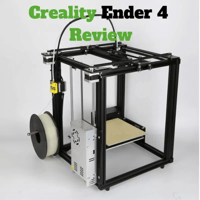 Creality Ender 4 Review