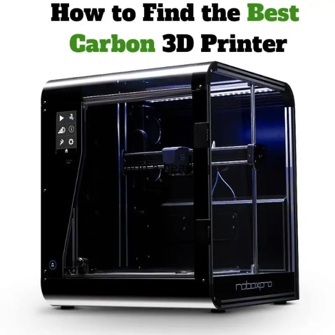 Best Carbon 3D Printer