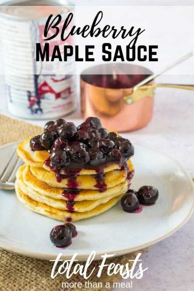 An easy sauce to lift your pancake game, a fresh blueberry maple sauce. Ready in under 5 minutes.