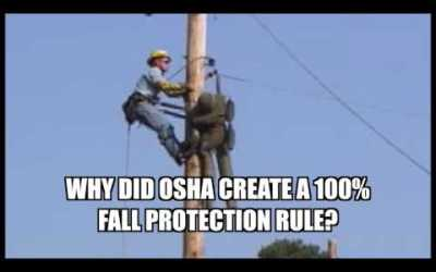 VIDEO: Why Did OSHA Create a 100% Fall Protection Rule?