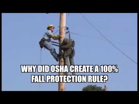VIDEO: Why Did OSHA Create a 100% Fall Protection Rule?