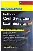 cracking-the-civil-services-examination-the-open-secret