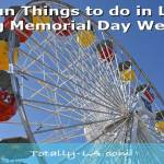 Memorial Weekend Events Los Angeles