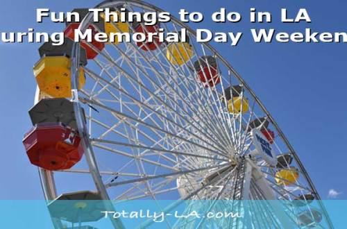 Memorial Weekend Events Los Angeles