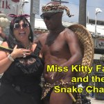 Comedy: Miss Kitty Fairlane and the Snake Charmer