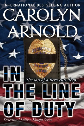 In the Line of Duty (Madison Knight, #7)