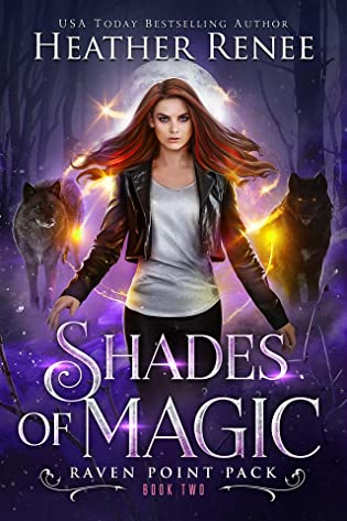 Shades of Magic (Raven Point Pack #2)