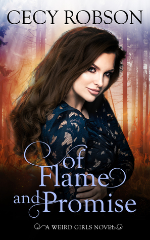 Of Flame and Promise (Weird Girls, #6, Flame #0.5)