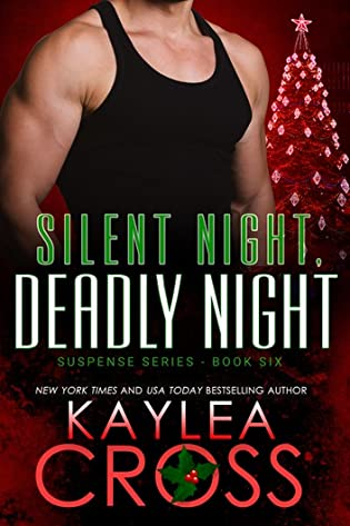 Silent Night, Deadly Knight by Kaylea Cross and In for a Penny by Melissa Foster