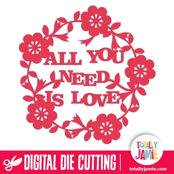 Download All You Need Is Love Floral Decoration - TotallyJamie: SVG ...