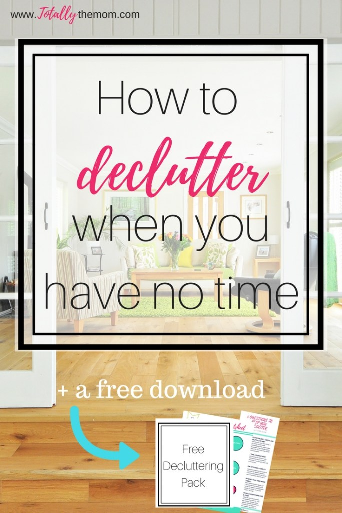 How to Declutter When You Have No Time
