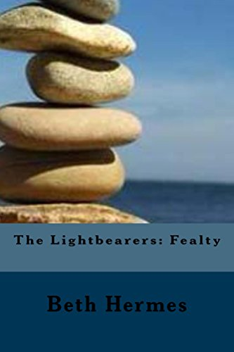 The Lightbearers: Fealty