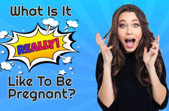 "Image text: ""What is it really like to be pregnant""."