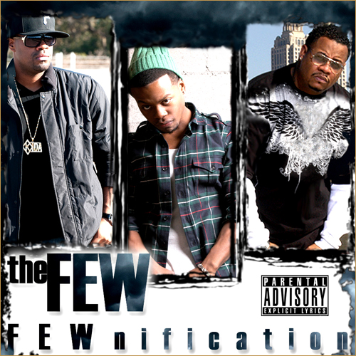 Official Street Radio Spotlight: theFEW (Focus… x Al Gator x Kida) – FEWnification (Album)
