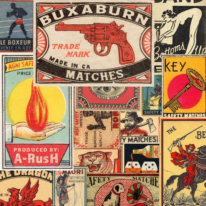 "Buxaburn - ""Matches"" Prod. by A-Rush (audio)"