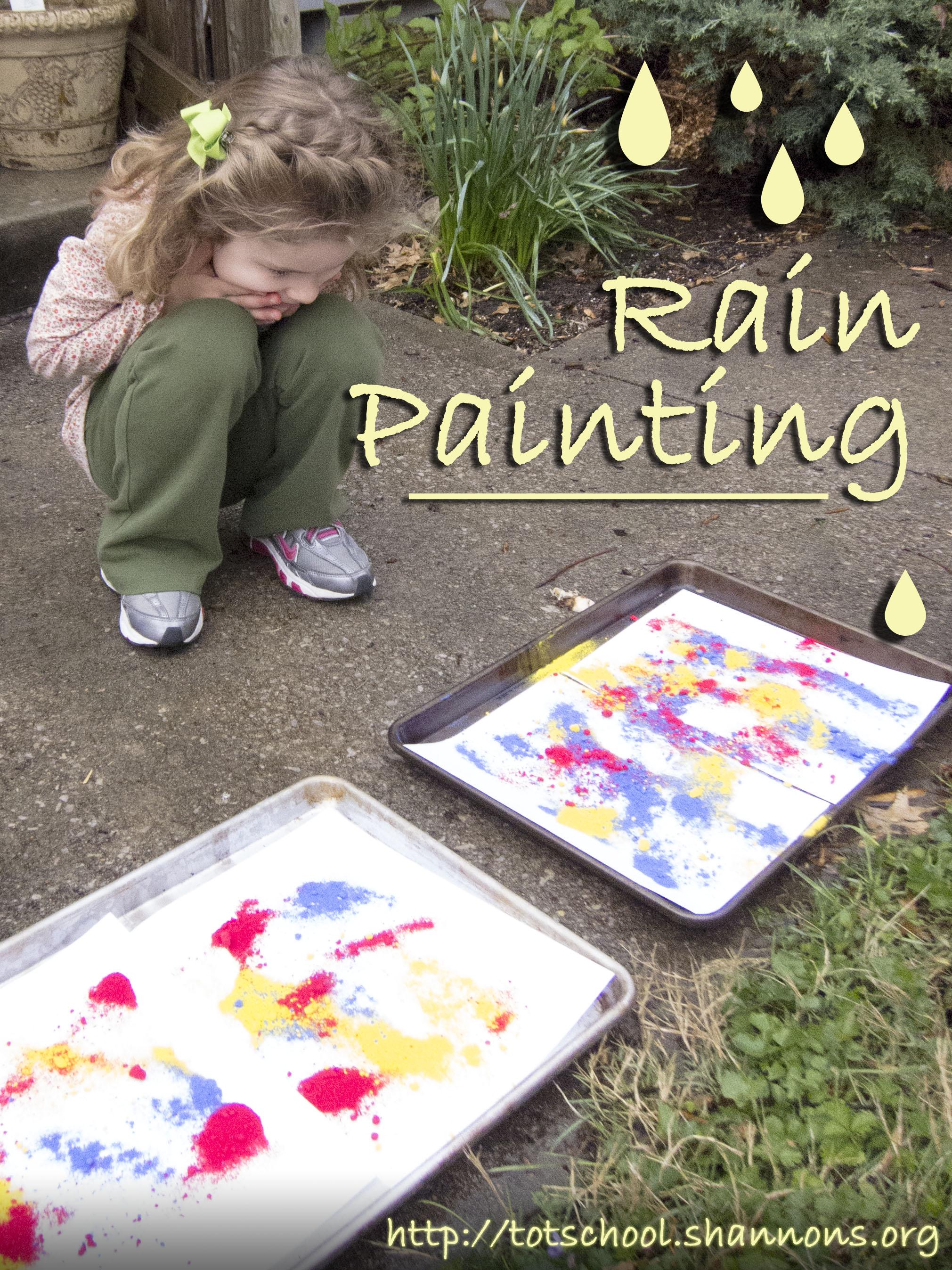 Rain Painting Shannon S Tot School