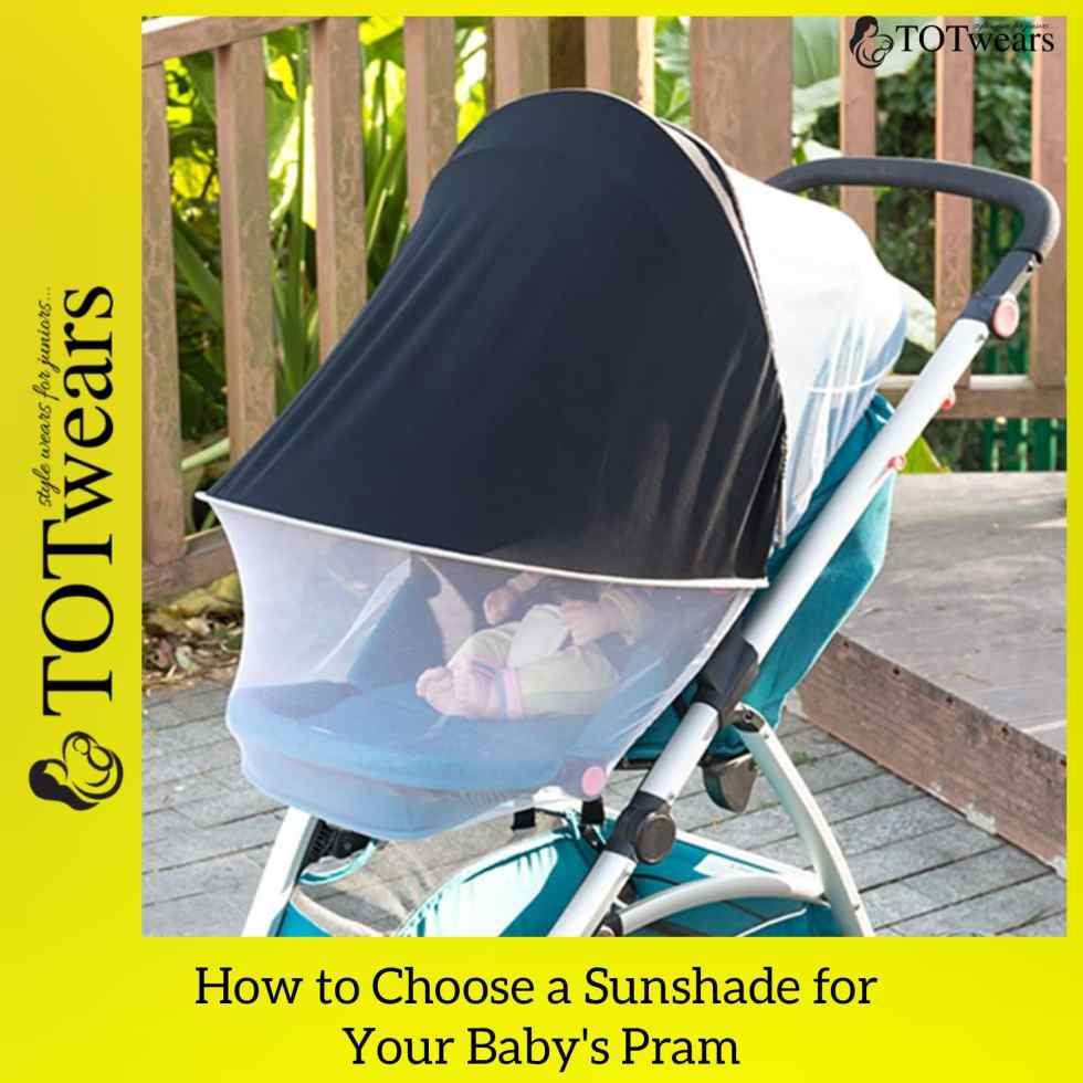 best sunshade for your baby's pram