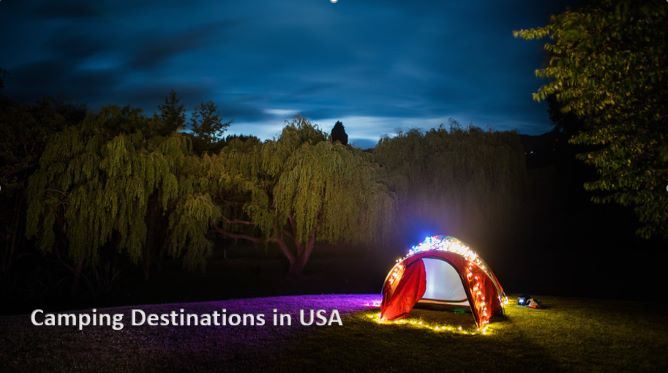 5 Most Enjoyable Camping Destinations in USA for Family
