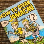 Jamaican Patois by Ken Maxwell and Livingston McLaren