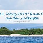 Titel 15.bis16.März 2019 Rumtouren an der Südküste